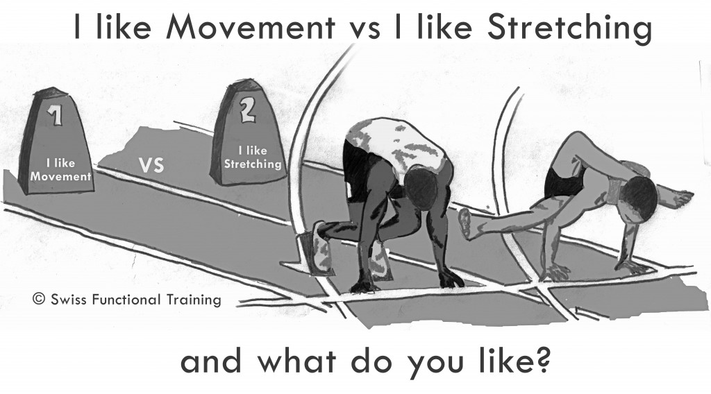 I like Movement vs I like Stretching