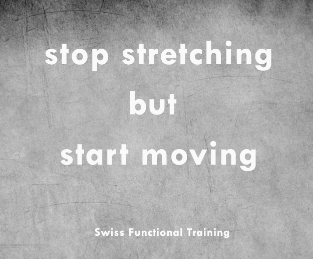 stop stretching but start moving1 Kopie